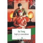 Sotii si concubine - Su Tong