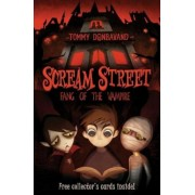 Scream Street: Fang of the Vampire [With 2 Collectors' Cards and Bookmark], Paperback