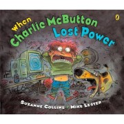 When Charlie McButton Lost Power, Paperback