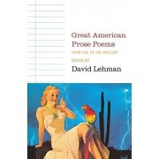 Great American Prose Poems: From Poe to the Present, Paperback/David Lehman
