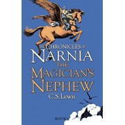 The Chronicles of Narnia. The Magician's Nephew/C. S. Lewis