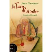 In Tara Miticilor. De sapte ori Caragiale (eBook)