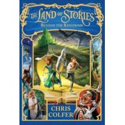 The Land of Stories: Beyond the Kingdoms, Hardcover