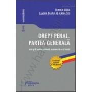 Drept penal. Partea generala - teste grila pentru seminarii, examene de an si licenta