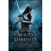 The Beauty of Darkness: The Remnant Chronicles: Book Three, Paperback