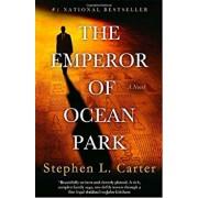 The Emperor of Ocean Park, Paperback/Stephen L. Carter