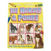 Educational How To Draw Book ~ Horses And Ponies (101 Horse Drawings; 2014)
