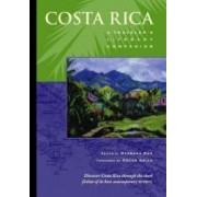 Costa Rica A Travelers Literary Companion