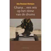 Reisverhaal Ghana... een reis op het ritme van de drums | Ada Rosman