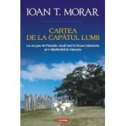 Cartea de la capatul lumii - Ioan T. Morar