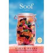 Soof, Hardcover/Sarah Weeks