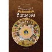 Manuscrisul gasit la Saragosa editie 2015