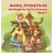 Magia povestilor clasa 1 Antologie De Texte Literare