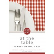 Once-A-Day at the Table Family Devotional: 365 Daily Readings and Conversation Starters for Your Family, Paperback