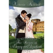 The Secrets of Darcy and Elizabeth: A Pride and Prejudice Variation, Paperback/Victoria Kincaid