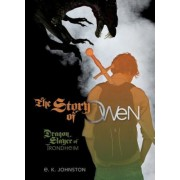 The Story of Owen: Dragon Slayer of Trondheim, Hardcover