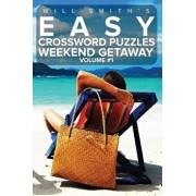 Easy Crossword Puzzles Weekend Getaway - Volume 1, Paperback/Will Smith