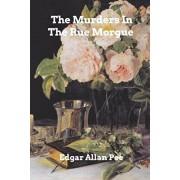 The Murders In The Rue Morgue, Paperback/Edgar Allan Poe