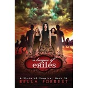 A Shade of Vampire 56: A League of Exiles, Paperback/Bella Forrest