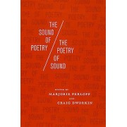 The Sound of Poetry the Poetry of Sound by Marjorie Perloff & Crai...