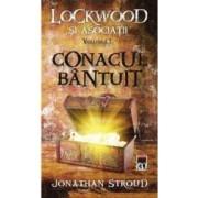 Conacul Bantuit Vol. 1 Seria Lockwood Si Asociatii - Jonathan Stroud