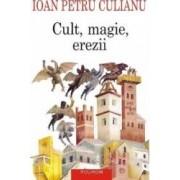 Cult magie erezii - Ioan Petru Culianu