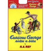 Curious George Rides a Bike 'With CD (Audio)', Paperback/H. A. Rey