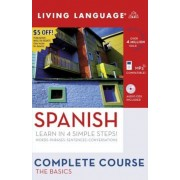 Complete Spanish: The Basics (Book and CD Set): Includes Coursebook, 4 Audio Cds, and Learner's Dictionary [With Coursebook]