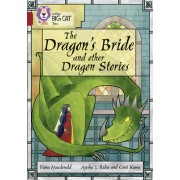 The Dragon's Bride and Other Dragon Stories: Band 14/Ruby