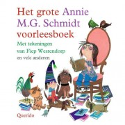 Het grote Annie M.G. Schmidt voorleesboek - Annie M.G. Schmidt