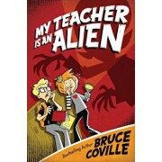 My Teacher Is an Alien, Paperback/Bruce Coville