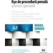 Fise de procedura penala. Partea speciala - Mihail Udroiu
