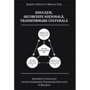 Educatie securitate nationala transformare culturala