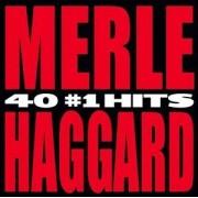 Merle Haggard - 40 #1 Hits - Preis vom 11.08.2020 04:46:55 h