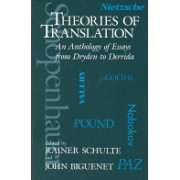 Theories of Translation - An Anthology of Essays from Dryden to Derrida (Biguenet John)(Paperback) (9780226048710)