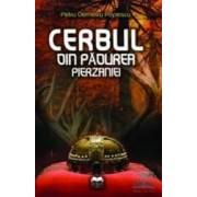 Cerbul din padurea perzaniei - Petru Demetru Popescu