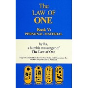 The Law of One: Book V: Personal Material, Paperback