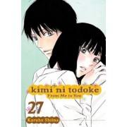 Kimi Ni Todoke: From Me to You, Vol. 27, Paperback