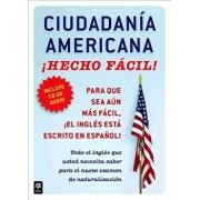 Ciudadania Americana, Con/CD: Hecho Facil! 'With CD (Audio)' = United States Citizenship, W/CD, Paperback/Raquel Roque