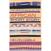 The Granta Book of the African Short Story, Paperback
