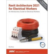 Revit Architecture 2021 pour les travailleurs de l'électricité par Moss & Elise