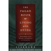 The Pagan Book of Living and Dying: T/K
