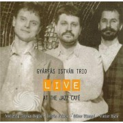 Video Delta Istvan,Gyarfas-Trio - Live At The Jazz Cafe - CD