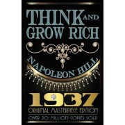 Think and Grow Rich: 1937 Original Masterpiece, Hardcover