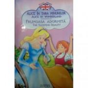 Alice in tara minunilor Frumoasa adormita editie bilingva