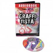 Graffitista - Povestea unei pasiuni/Fanny Andre