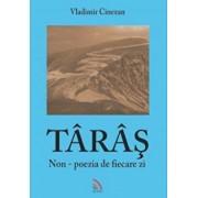 Taras. Non-poezia de fiecare zi/Vladimir Cinezan