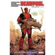Deadpool by Skottie Young Vol. 1 Mercin Hard for the Money