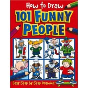 How to Draw 101 Funny People, Paperback