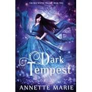 Dark Tempest, Paperback/Annette Marie